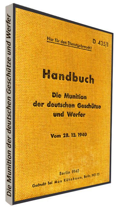 Die Munition der deutschen Geschütze und Werfer